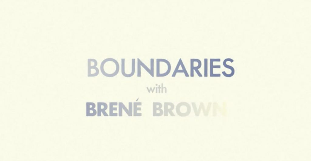 A graphic of a video by Brene Brown on boundaries representing how our Hinsdale relationship counselors can help you.